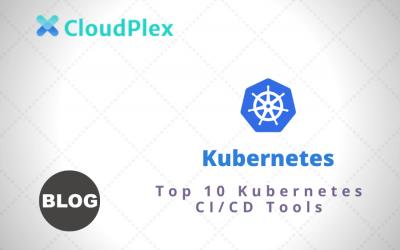 Top 10 Kubernetes CI/CD Tools
