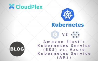 Amazon Elastic Kubernetes Service (EKS) vs. Azure Kubernetes Service (AKS)